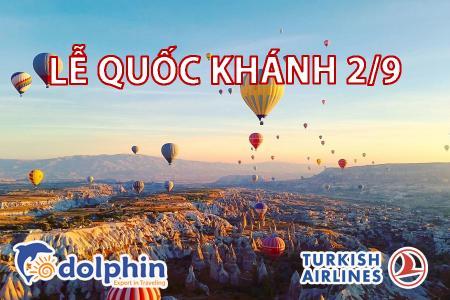 [Hồ Chí Minh] [Lễ Quốc Khánh 02/09] Du lịch Thổ Nhĩ Kỳ